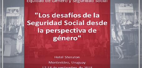 III Encuentro Iberoamericano Género y Seguridad Social